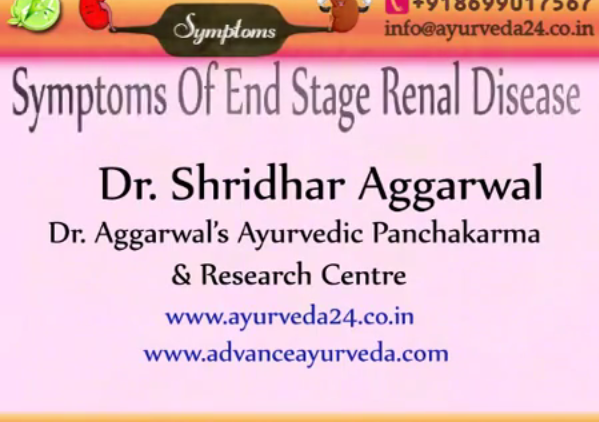 symptoms of end stage renal diseases